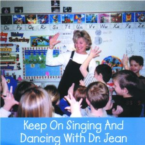 DJ-D03 Keep on Singing and Dancing With Dr. Jean