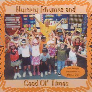 DJ-D06 Nursery Rhymes and Good Ol' Times
