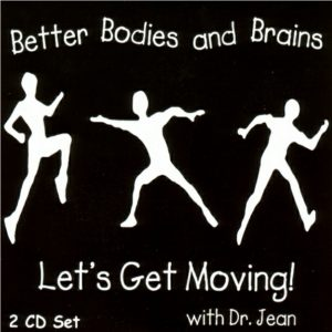 DJ-D15 Better Bodies and Brains - Let's Get Moving!